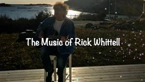 THE MUSIC of RICK WHITTELL